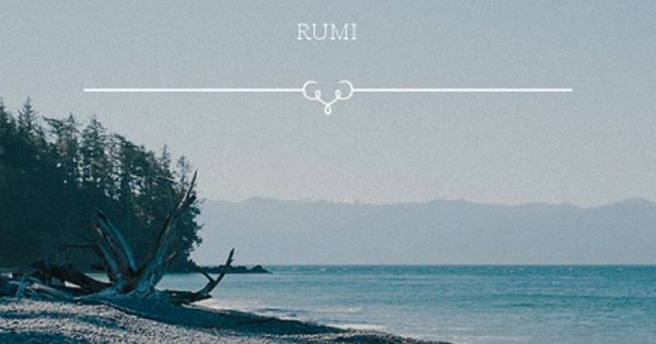 Silent music ~ Rumi