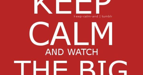 Keep Calm And Watch The Big Bang Theory: Bazinga.