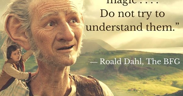 Quotes From The Bfg: Quotes: THE BFG By Roald Dahl