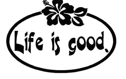 life is good die cut vinyl decal pv344