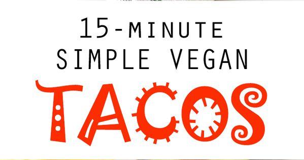 15 minute simple vegan tacos recette recette plat for Assaisonnement tacos maison