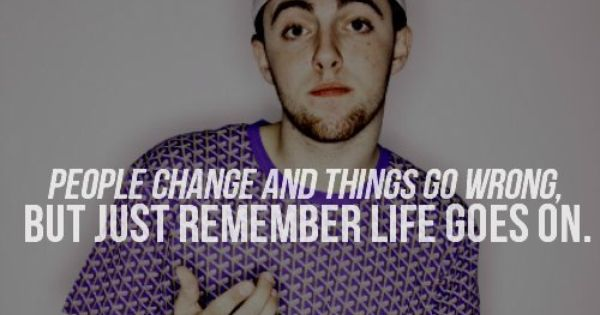 Mac Miller - one of my favorite quotes