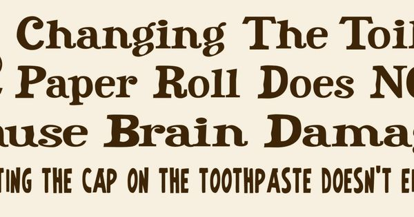 Changing The Toilet Paper Roll Does Not Cause Brain Damage