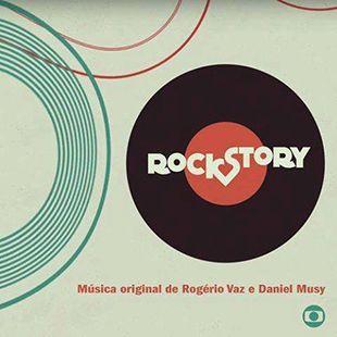 Trilhas Sonoras Globo 2015 A 2019 Com Imagens Rock Story