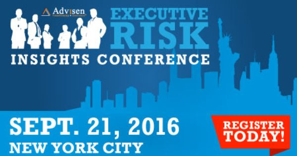 Register For Advisen S Executive Risk Conference In Ny Conference Insight New York