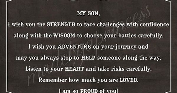 Quotes To Your Son: My Son, I Wish You Strength, Wisdom, & Adventure Strong