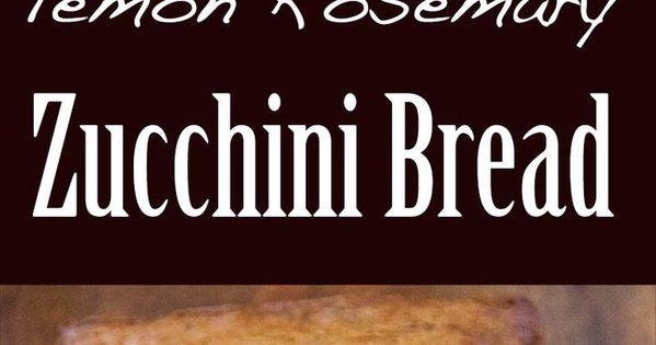Zucchini, Breads and Lemon on Pinterest