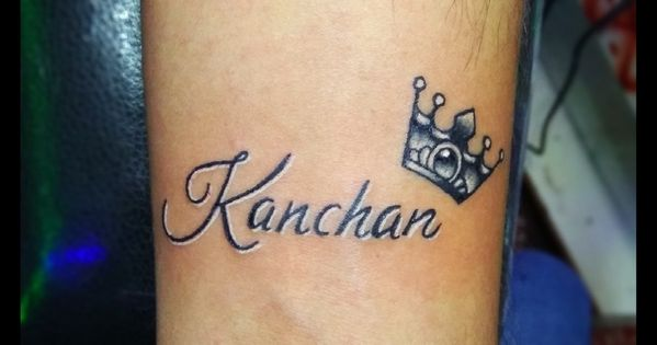 Kanchan Name Tattoo Kanchan Tattoo Call 09899473688 Name Tattoo Name Tattoos Tattoos
