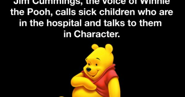 Jim Cummings, the voice of Winnie the Pooh, calls sick children who
