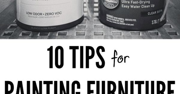10 Tips for Painting Furniture with Latex Paint. This is a great