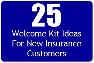25 Welcome Kit Ideas For New Insurance Customers Insurance Sales