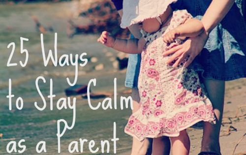 How to be a calm parent from Awesomely Awake. Really great advice.