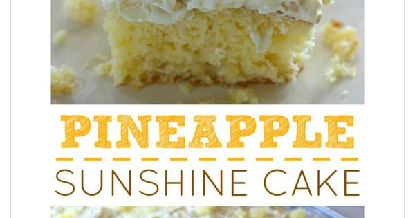 Pineapple sunshine cake | Desserts | Pinterest | Cakes and ...