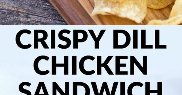 Dill chicken, Greek yogurt ranch and Chicken sandwich on Pinterest