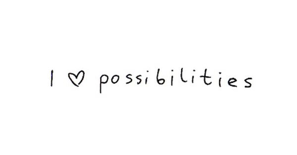 I heart possibilities