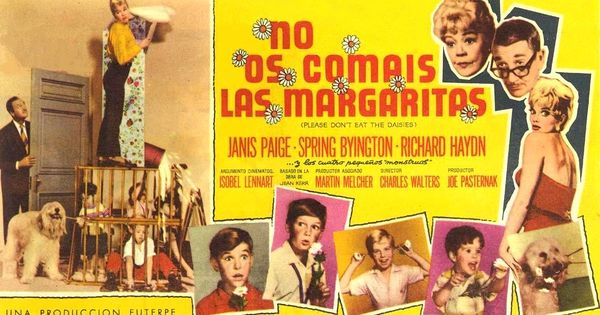 No Os Comáis Las Margaritas 1960 Please Don T Eat The Daisies De Charles Walters Tt0054118 Las Margaritas Margarita Spring Byington
