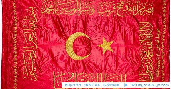 Hayrolaruya Com Islami Ruya Tabirleri Turkei Flagge Osmanisches Reich Blume Des Lebens