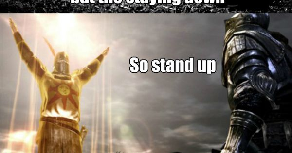 Quotes About Dark Souls: Dark Souls Motivational Quote
