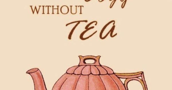 Secret Gardens Tea Quotes Tea Riffic Tea Art