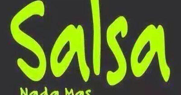 Salsa Nada Mas Salsa Dancing Salsa Dance Music Salsa
