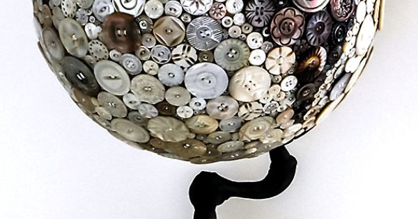 button covered globe - Old Globes Upcycled. Very cool. ~ globe projects