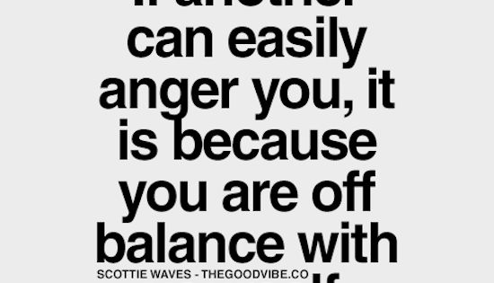 Balance Yourself Anger Quotes Quotes At Repinned Net