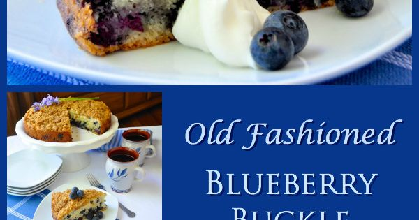 Blueberries, Comfort foods and Blueberry buckle recipe on Pinterest