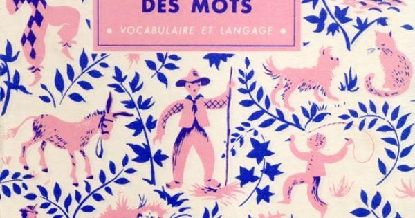 Beautiful vintage book : A la poursuite des mots (vocabulaire et langage)