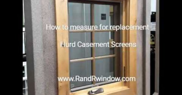 Measure For Replacement Hurd Casement Scree Casement Casement Windows Windows Doors