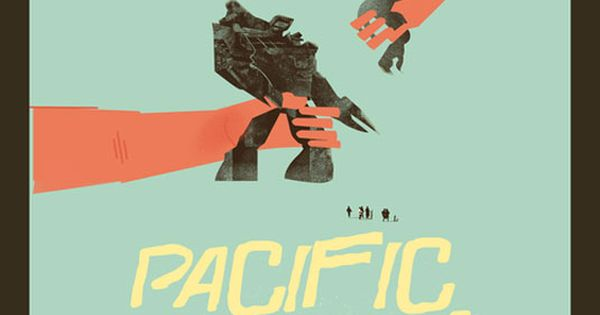 8 brilliant alternative movie posters from 2013 ... Pacific Rim