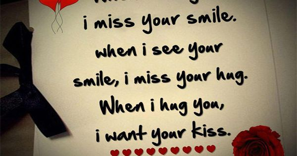 Missing Your Kiss Quotes: ... Your Smile, I Miss Your Hug