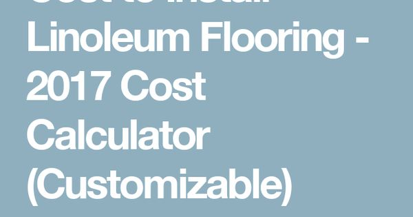 Calculator Cost To Install Linoleum Flooring Fiber Cement Siding Installing Laminate Flooring Ceramic Floor