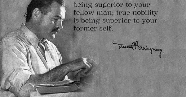 Citaten Hemingway : Quotes from reddit that will change your life for the