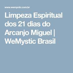 Limpeza Espiritual Dos 21 Dias Do Arcanjo Miguel Com Imagens