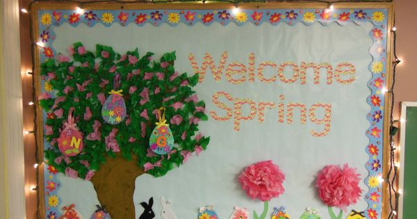 Welcome Bulletin Boards For Preschool Welcome Spring