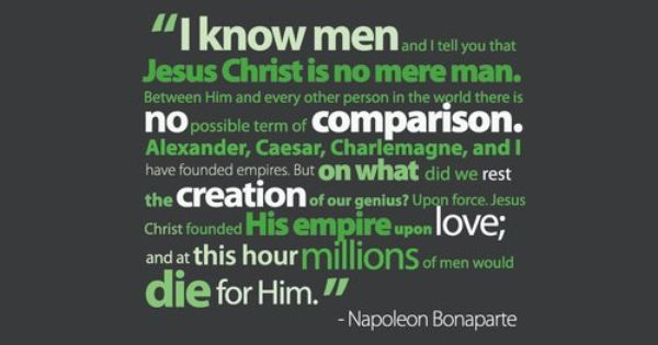 Napoleon Bonaparte Wow Well Said I Knew I Loved Him Ever Quote Intellect Quote Napoleon Quotes
