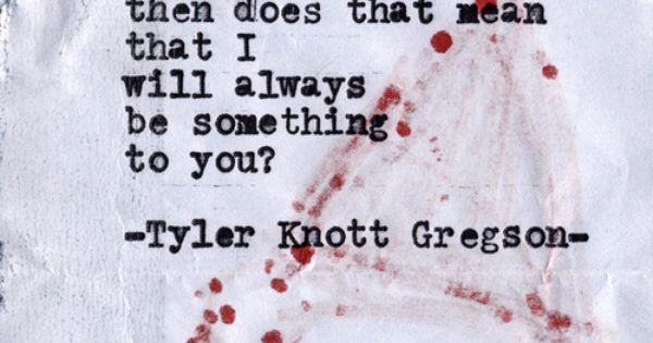 Typewriter Series 399 by Tyler Knott Gregson tylerknott