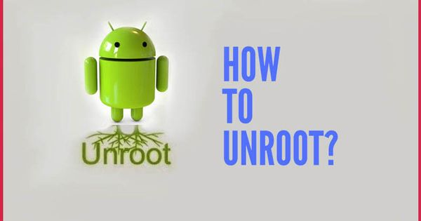 How To Remove Kingroot Get Android Device S Warranty Again