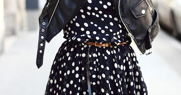 leather biker jacket. silk polka dot dress. sweet and tough! Find the