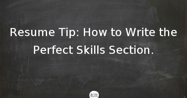 resume tip how to write the skills section