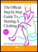 2a The Official Step By Step Guide To Starting A Clothing Line Book 4th Edition Packed With Detailed Information On Every Aspect Of How To Start A Clothing Line Buy It Separately
