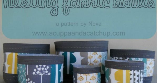 Sewing bags - nesting fabric bowls Nesting Fabric Bowls Pattern