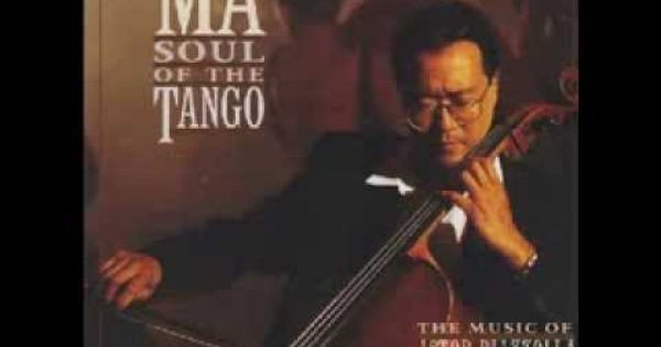 Yo Yo Ma Soul Of The Tango The Music Of Astor Piazzolla Con