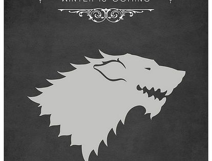 House Stark, Game of Thrones Posters by Tom Gately. Winter is coming!