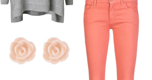Have: Coral jeans Need: Gray sweater, black shoes, scarf