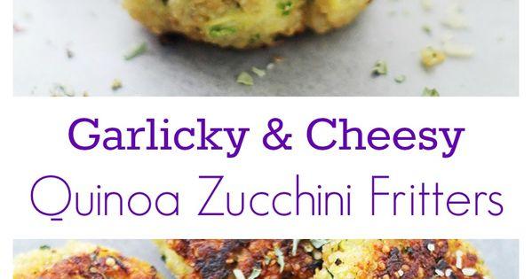 & Cheesy Quinoa Zucchini Fritters | Recipe | Fritters, Zucchini ...