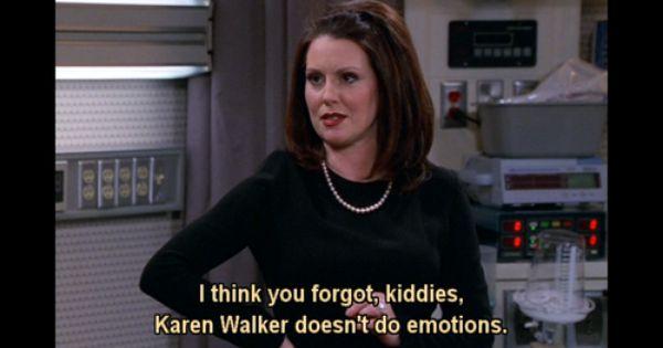 karen walker quotes - Google Search