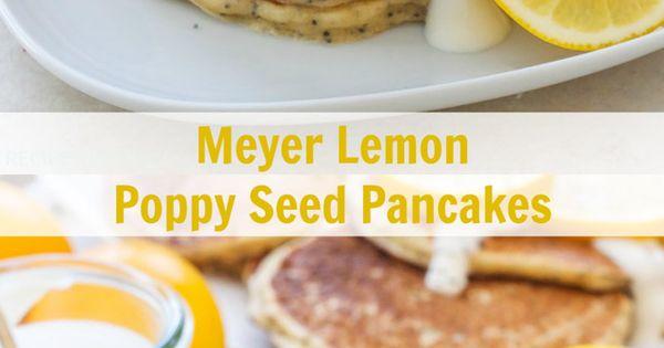 Meyer Lemon Poppy Seed Pancakes | Recipe | Greek yogurt ...