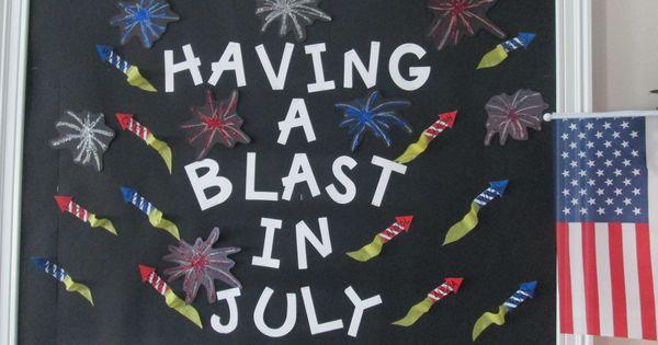 July Bulletin Board Decor Bulletin Boards Pinterest