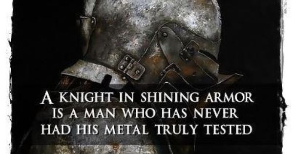 Knight In Shining Armor ~ Huh. Interesting thought.